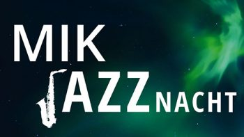 Permalink zu:JazzClub, Fr. 22.2.: MiK Jazznacht mit Blue Note, Greenlite und Golden Globe